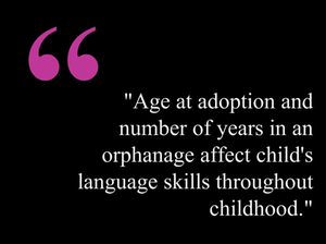 What impacts an internationally adopted child's language development