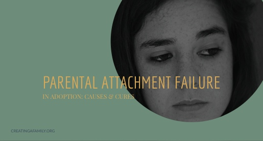 When Parents Fail to Attach to their adopted child: causes and cures
